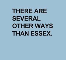"""""""Other Ways Than Essex"""" - TOWIE / The Only Way Is Essex Design [BLACK TEXT] Unisex T-Shirt"""