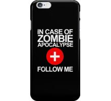 In Case Of Zombie Apocalypse [WHITE TEXT] iPhone Case/Skin