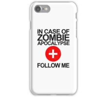 In Case Of Zombie Apocalypse [BLACK TEXT] iPhone Case/Skin