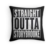 Straight Outta Storybrooke Throw Pillow