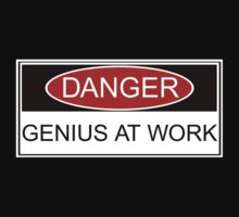 Danger Genius at Work by waywardtees