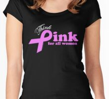 Think Pink For All Women  Women's Fitted Scoop T-Shirt