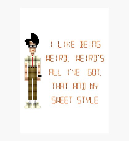 The IT Crowd – I Like Being Weird Photographic Print