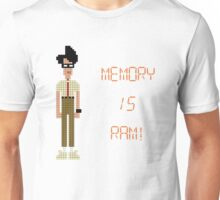 The IT Crowd – Memory IS RAM! Unisex T-Shirt