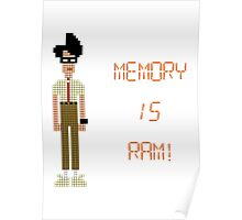 The IT Crowd – Memory IS RAM! Poster