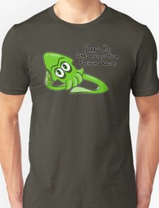 Draw Me Like One of Your French Squids - Green Squid T-Shirt