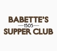 Babette's Supper Club by waywardtees