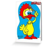 Rick the chick & Friends - Achille Greeting Card