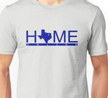 Dallas, Texas- HOME (BLUE) Unisex T-Shirt