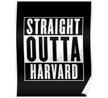 Straight Outta Harvard Poster