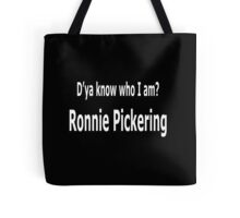 Ronnie Pickering Tote Bag