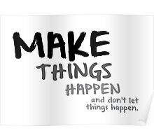 make things happen Poster