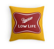 American Low Life Beer Logo Parody Throw Pillow