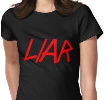 LIAR Womens Fitted T-Shirt