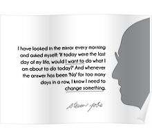 change something if you need  to - steve jobs Poster