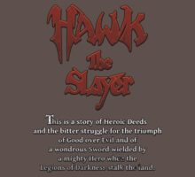 Hawk the Slayer (Intro text) Kids Clothes
