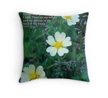 my refuge and my portion Throw Pillow