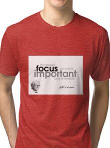 focus is important - warren buffett Tri-blend T-Shirt