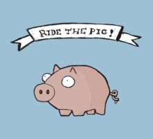 Ride The Pig! by RoomWithAMoose