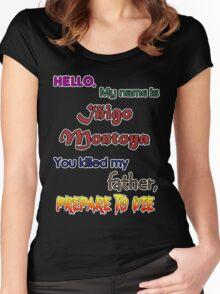 Iñigo Montoya. The princess bride. Women's Fitted Scoop T-Shirt