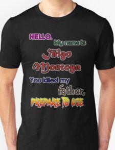 Iñigo Montoya. The princess bride. T-Shirt