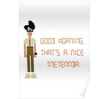 The IT Crowd – Good Morning, That's a Nice Tnetennba Poster