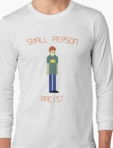 The IT Crowd – Small Person Racist Long Sleeve T-Shirt