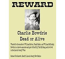 Charlie Bowdrie Dead or Alive Photographic Print