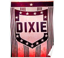 Dixie sign Poster