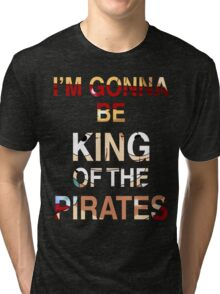 Pirate King Tri-blend T-Shirt