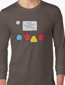 Angry Birds Therapy  Long Sleeve T-Shirt