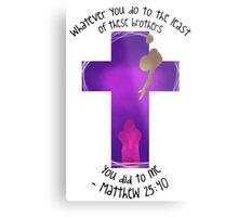 Matthew 25:40 Metal Print