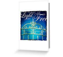 Set it Light and Set it Free Greeting Card