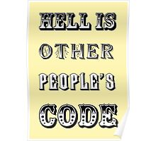 Hell is other people's code Poster
