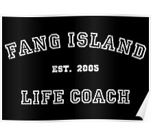 Fang Island - Life Coach (White) Poster
