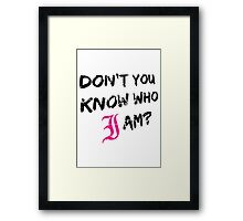Every Time I Die - Don't You Know Who I Am? (Black) Framed Print