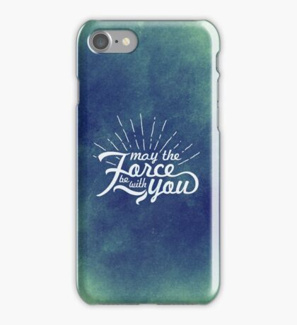 May the Force be with you! (6) iPhone Case/Skin