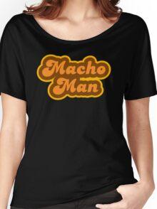 Macho Man - Retro 70s - Logo Women's Relaxed Fit T-Shirt