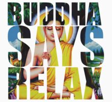 Buddha Says Relax One Piece - Short Sleeve