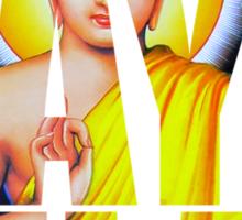 Buddha Says Relax Sticker