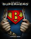 Super Logo B Movie Poster by Adam Campen