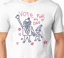 Vote for my Dad Shirt Unisex T-Shirt