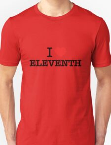I Love ELEVENTH T-Shirt