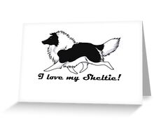 Love your bi-color Sheltie!!! Greeting Card