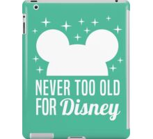 Never Too Old Geeky White Design Magical Quotes iPad Case/Skin