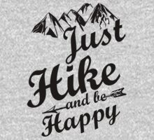 Just Hike and be Happy by SwazzleSwazz