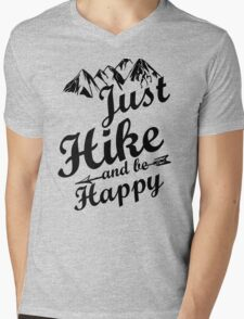 Just Hike and be Happy Mens V-Neck T-Shirt