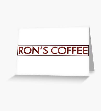 Ron's Coffee Greeting Card