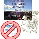 Celebrate Psychiatric Survivors Week by Initially NO