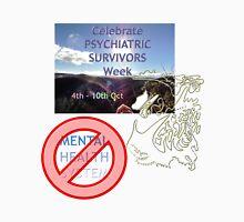 Celebrate Psychiatric Survivors Week Unisex T-Shirt